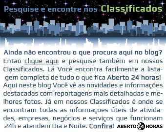 Classificados úteis com informações qualificadas sobre negócios e serviços que funcionam e atendem 24 horas